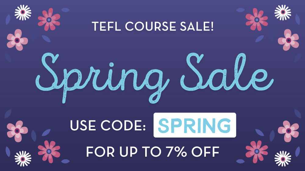 Get 7% off TEFL courses now with code: Spring